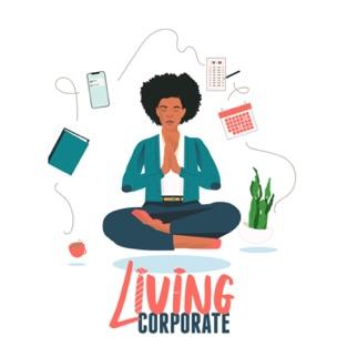Living Corporate with Host Zachary Nunn
